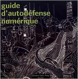 Guide d´autodéfense numérique