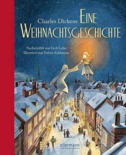 Charles Dickens. Eine Weihnachtsgeschichte