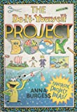 Do-It-Yourself Project Book, Anna Burgess, 0816733430
