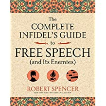 The Complete Infidel's Guide to Free Speech