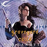 Graveyard Child: Book Five of the Black Sun's Daughter