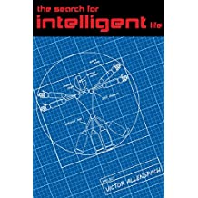 The Search For Intelligent Life (English Edition)