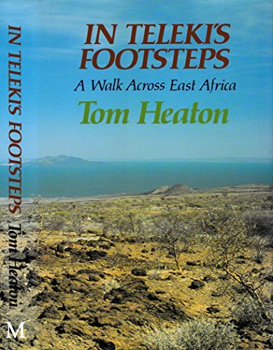 In Teleki's Footsteps: An East African Journey