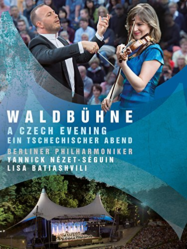(Waldbühne: Czech Night - Berliner Philharmoniker - Yannick Nézet-Séguin - Lisa)