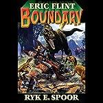 Boundary: Boundary Series, Book 1 | Eric Flint,Ryk E. Spoor