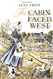 The Cabin Faced West, Jean Fritz, 0399232230