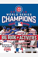 Chicago Cubs 2016 World Series Champions: The Big Book of Activities (Hawk's Nest Activity Books) Paperback