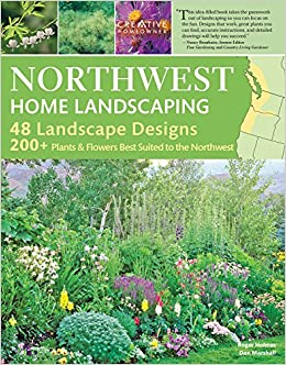 Northwest Home Landscaping 3rd Edition Including Western British