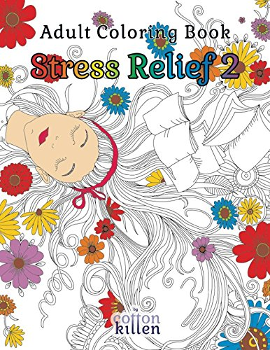 Adult Coloring Book - Stress Relief 2: 49 of the most exquisite designs for a relaxed and joyful coloring time