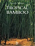 Tropical Bamboo, Marcelo Villegas, 9589393004