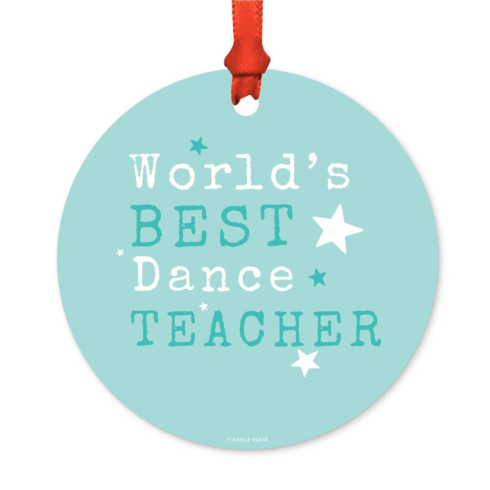 Andaz Press Teacher's Round Metal Christmas Ornament, World's Best Dance Teacher, 1-Pack, Includes Ribbon and Gift Bag
