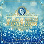 The Law of Success in Sixteen Lessons | Napoleon Hill