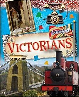 Victorians (Explore!)