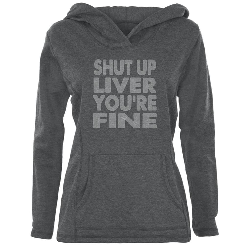 Shut Up Liver You're Fine Funny Womens Pullover Hoodie Old Glory 00181462