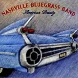 American Beauty by The Nashville Bluegrass Band (1998-07-15)