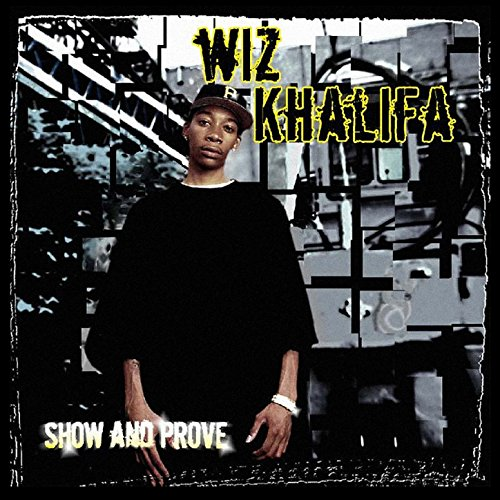 Show And Prove [Explicit]