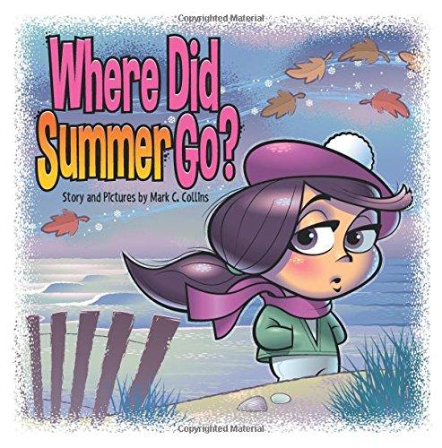 Read Online Where Did Summer Go? PDF