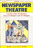 img - for Newspaper Theatre: Creative Play Production for Low Budgets and No Budgets book / textbook / text book