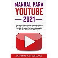 YouTube Playbook 2021: la guía práctica y los secretos para hacer crecer su canal, ganar dinero como influencer de…
