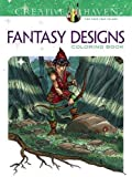 Creative Haven Fantasy Designs Coloring Book (Adult Coloring)