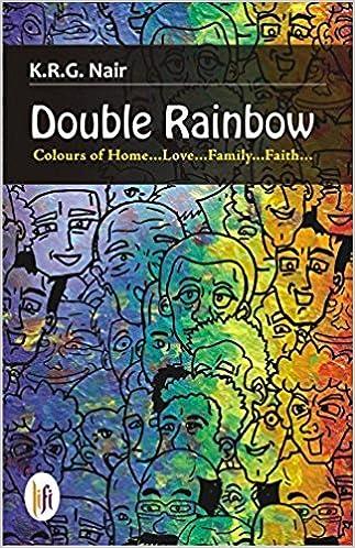Book Double Rainbow: Colours of Home... Love... Family... Faith...