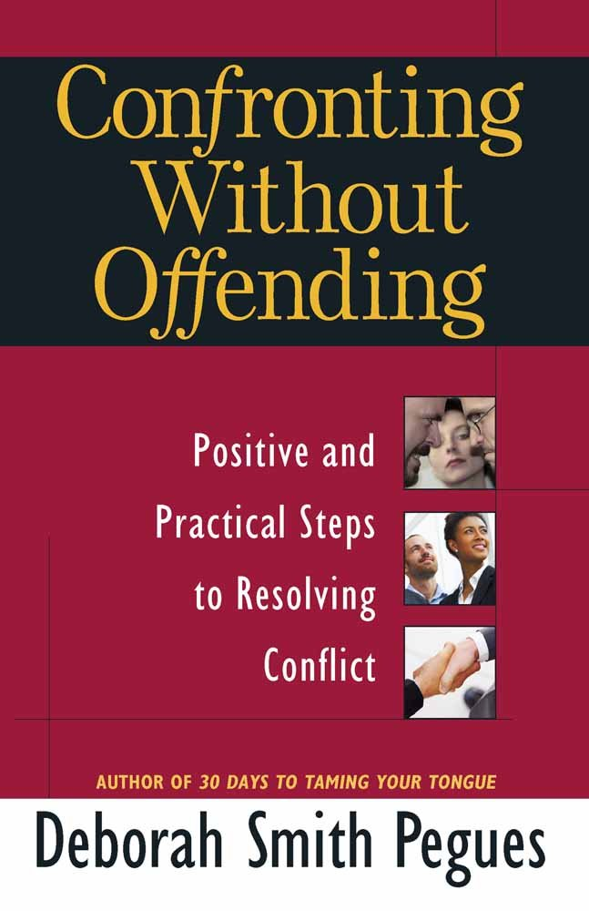 Download Confronting Without Offending: Positive and Practical Steps to Resolving Conflict pdf epub