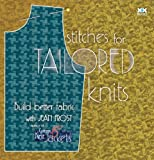 Stitches for Tailored Knits: Build Better Fabric