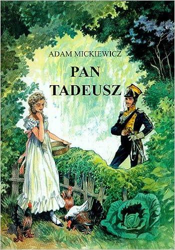 Pan Tadeusz Amazoncouk Adam Mickiewicz 9788361065111 Books