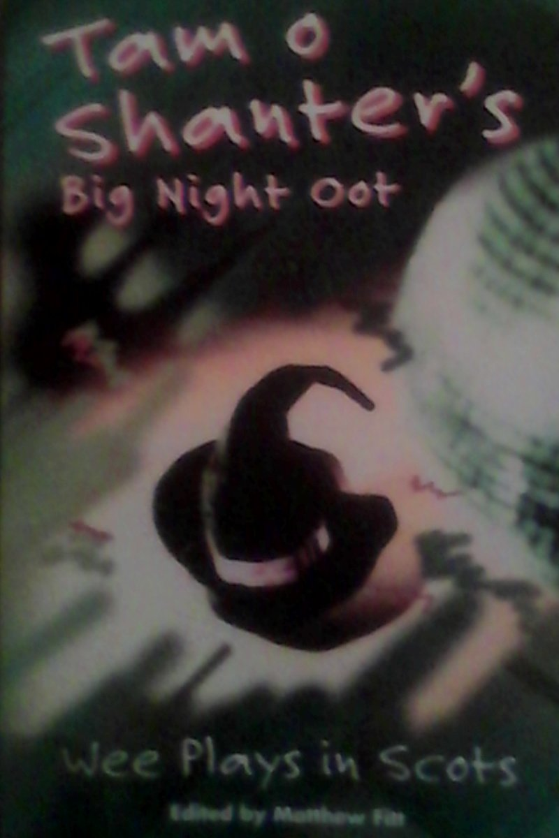 Read Online Tam O'Shanter's Big Night Oot: Wee Plays in Scots (Scots Edition) ebook