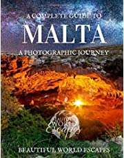 A Complete Guide to Malta: A Photographic Journey