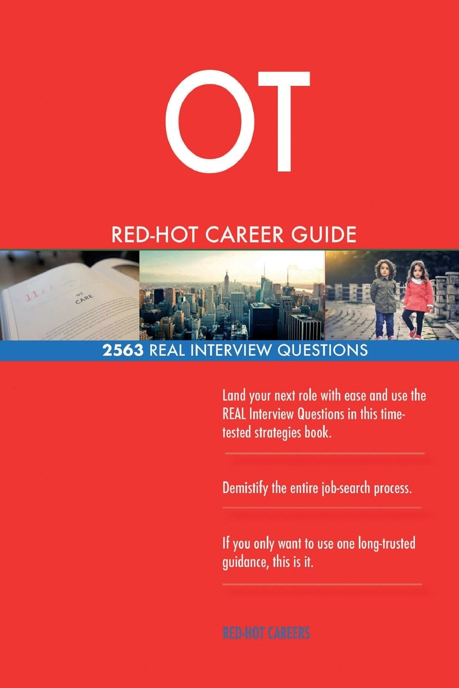 Download OT RED-HOT Career Guide; 2563 REAL Interview Questions PDF