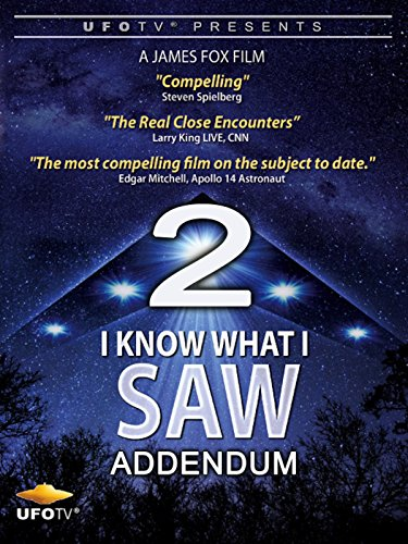 UFOTV Presents: I Know What I Saw Part 2 ()
