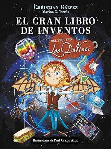 El gran libro de inventos del peque̱o Leo Da Vinci (El peque̱o Leo Da Vinci) (Spanish) Hardcover Р2016