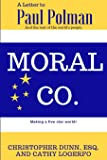 Moral Co.: A Letter to Paul Polman and the Rest of the World's People