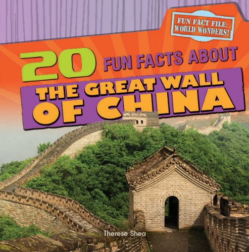 20 Fun Facts About the Great Wall of China (Fun Fact File: World Wonders) (Great Wall Of China Facts For Children)