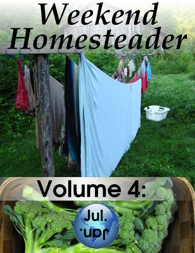 Weekend Homesteader: July by [Hess, Anna]