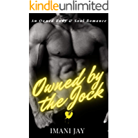 Owned By The Jock : A BWLM, Curvy Girl, Instalove, College Romance (Owned Body & Soul)