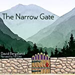 The Narrow Gate | David Bergsland