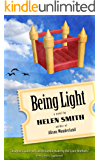 Being Light: Adventures of a London Detective Agency