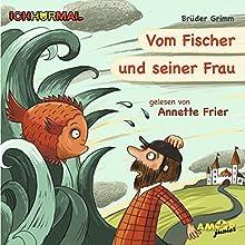 Vom Fischer und seiner Frau Hörbuch von Brüder Grimm Gesprochen von: Annette Frier