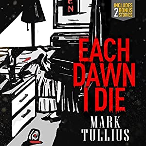 Each Dawn I Die Audiobook