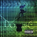 Dose by Casper of the X/Posse