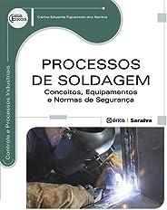 Processos de Soldagem – Conceitos, equipamentos e normas de segurança