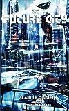 The Future City, Alain Le Drimeur, 1612271146