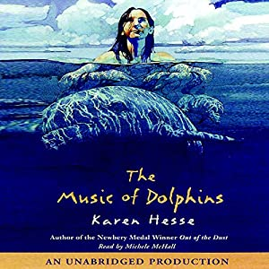 The Music of Dolphins Audiobook