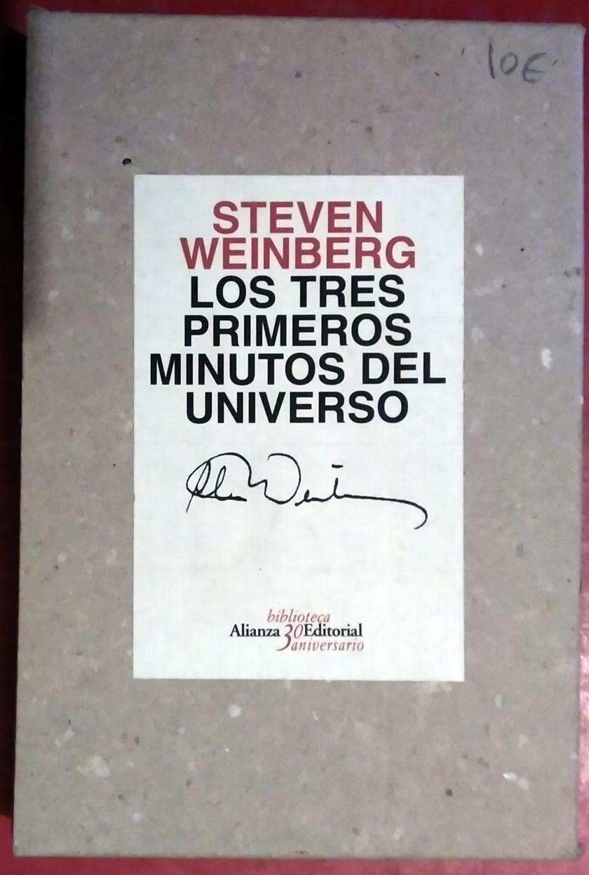 Los tres primeros minutos del universo: Amazon.es: Weinberg ...