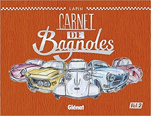Lire en ligne Carnet de Bagnoles - Tome 02 epub, pdf