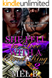 SHE FELL IN LOVE WITH A STREET KING 2