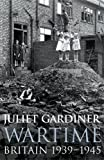 img - for Wartime: Britain 1939-1945 book / textbook / text book
