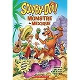 Scooby-Doo! et le monstre du Mexique